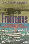 Fronteiras - A Patrulha Aérea e o Adeus ao Arco e Flecha